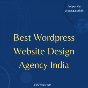 Best WordPress Website Design Agency India